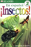 Insectos!, Dorling Kindersley Publishing Staff, 0789495198