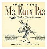 Ms. Faux Pas, Joan Kron, 0962061204