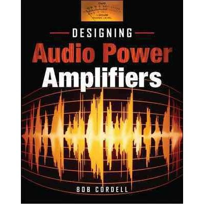 Image result for designing audio power amplifiers bob cordell