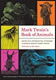 Mark Twain's Book of Animals, Mark Twain, 0520271521