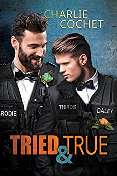 Tried & True (THIRDS Book 10) by [Cochet, Charlie]