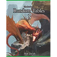 The Book of Random Tables 3: Fantasy Role-Playing Game AIDS for Game Masters