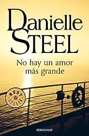 No hay un amor más grande (Spanish Edition)