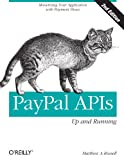 img - for PayPal APIs: Up and Running: Monetizing Your Application with Payment Flows book / textbook / text book