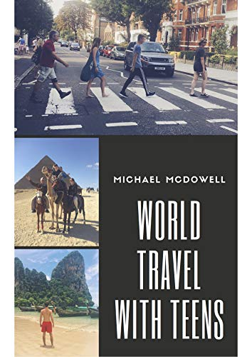 World Travel With Teens