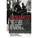 Dynamite: The Story of Class Violence In America