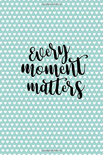 Pdf Fitness Every Moment Matters: Personal Daily Food and Exercise Journal (Sleep, Activity, Water, Meal Tracker) for Weight Loss & New Habits/Goals - 120 pages, 8 weeks, 6x9, Teal Hearts Print