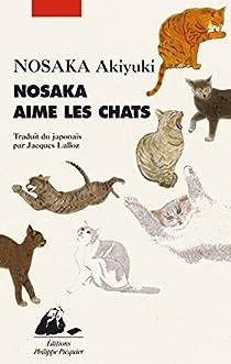 Nosaka aime les chats par Nosaka