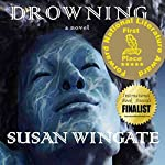 Drowning: A Winger Family Drama | Susan Wingate