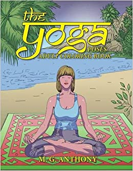 Book The Yoga Poses Adult Coloring Book