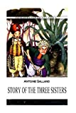 Story of the Three Sisters, Antoine Galland, 1477405143