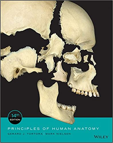 Principles of Human Anatomy, 14th Edition 14, Gerard J. Tortora ...