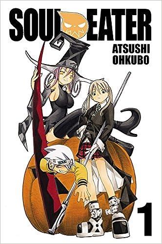 soul eater vol 1 atsushi ohkubo 9780759530010 amazon com books