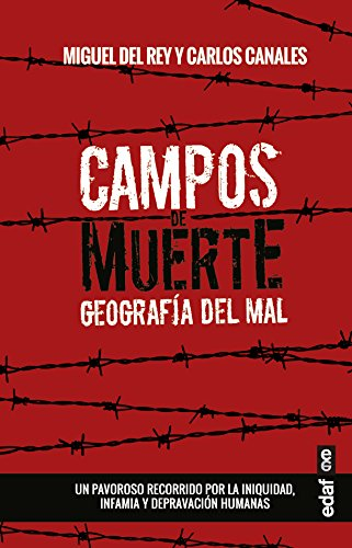 Campos De Muerte. Geografía Del Mal