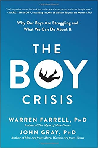 Farrell and Gray – The Boy Crisis: Why Our Boys Are Struggling and What We Can Do About It