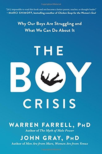The Boy Crisis: Why Our Boys Are Struggling and What We Can Do About It cover