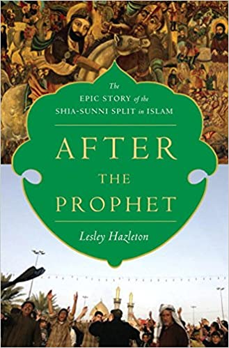 `EXCLUSIVE` After The Prophet: The Epic Story Of The Shia-Sunni Split In Islam. Requires Argonian Roling DISORDER Klein