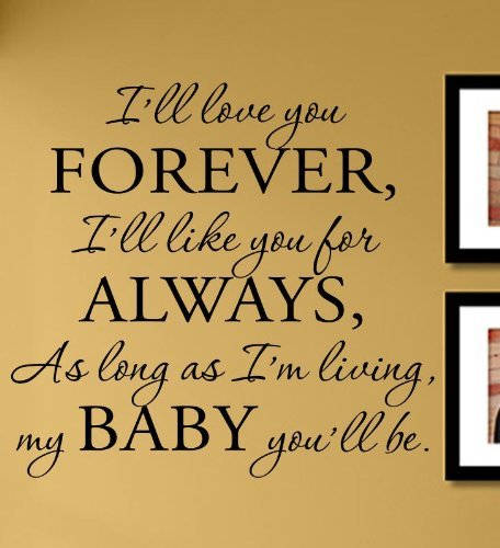 I Ll Love You Forever Quote: Amazon.com : Baby Dreaming Wall Decal Quote