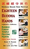 img - for 18 Buddha Hands: Southern Praying Mantis Kung Fu book / textbook / text book