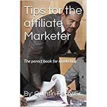 Tips for the affiliate Marketer: The perect book for marketing