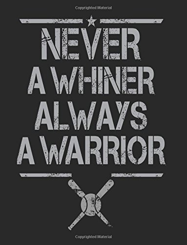 Never A Whiner Always A Warrior: Composition Notebook Journal PDF