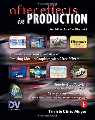 After Effects in Production: A Companion for Creating Motion Graphics -