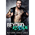 Beyond Reason: Teller's Story, Part Two (Lost Kings) (Lost Kings MC Book 9)