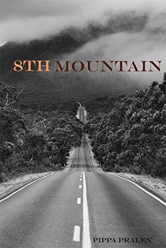 8th Mountain: Post Apocalyptic Sci Fi by [Pralen, Pippa]
