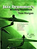 The Jazz Drummer's Reading Workbook, Morgan, Tom, 0972339116