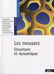 Les mousses : Structure et dynamique