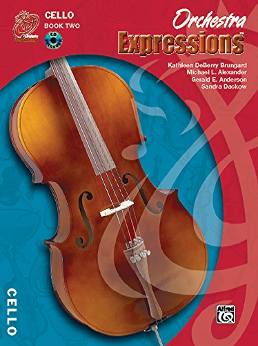 Orchestra Expressions: Cello, Book 2, Student Edition (Expressions Music Curriculum) by Brand: Alfred Music