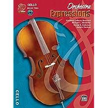 Orchestra Expressions: Cello Edition, Book 2