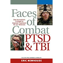 Faces of Combat, PTSD and TBI: One Journalist's Crusade to Improve Treatment for Our Veterans