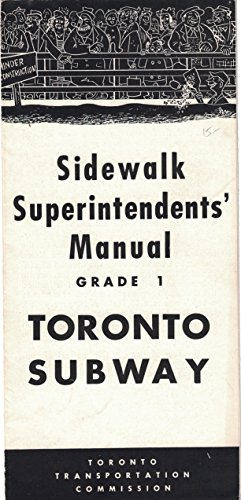 Sidewalk superintendents' manual, Grade 1, Toronto Subway. Toronto Transportation Commission. Circa 1950