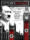 Hitler's Britain (Part 1)