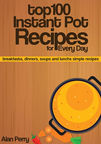 Top 100 Instant Recipes Every ebook product image