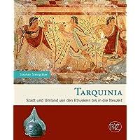 Tarquinia: Stadt und Umland von den Etruskern bis in die Neuzeit (Zaberns Bildbände zur Archäologie)