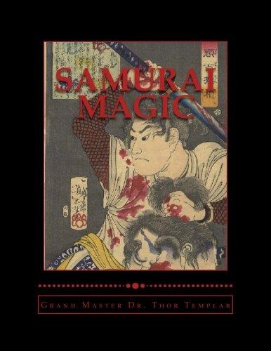 Samurai Magic: Warrior Monks of Japan - Vol I by CreateSpace Independent Publishing Platform