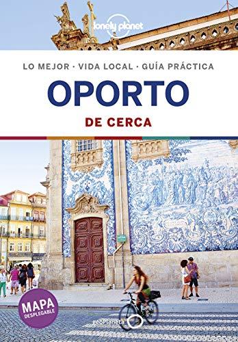 Oporto De cerca 2: 1 (Guías De cerca Lonely Planet) por Kerry Christiani,Álvarez González, Delia