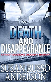 Death and Disappearance (A Fina Fitzgibbons Brooklyn Mystery Book 5) by [Anderson, Susan Russo]