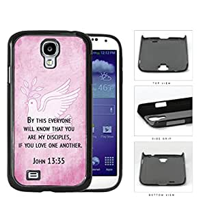 John 13:35 Religious Bible Verse on PINK Grunge & White Dove [Samsung Galaxy S4 I9500] Hard Snap on Plastic Cell Phone Cover