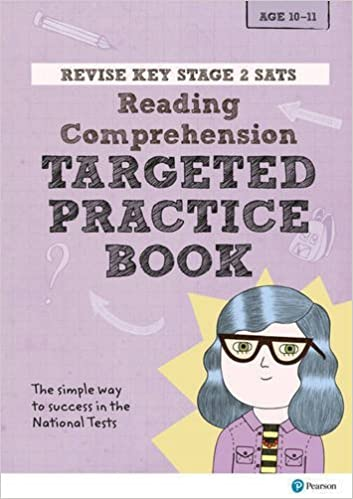 REVISE Key Stage 2 SATs English - Reading Comprehension - Targeted Practice (Revise KS2 English) by Catherine Baker (2016-10-11)