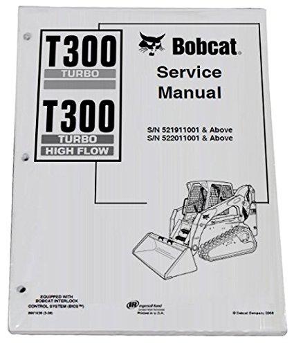 bobcat-t300-track-loader-repair-workshop-service-manual-part-number-6901936