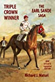 img - for Triple Crown Winner: The Earl Sande Saga book / textbook / text book