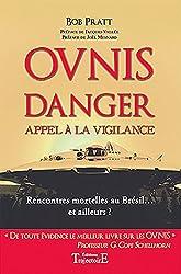 Ovnis - Danger - Appel à la vigilance