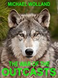 THE WAR OF THE OUTCASTS (Outcast Tribe Book 1)