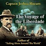 Voyage of the Liberdade | Joshua Slocum