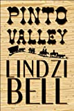Pinto Valley, Lindzi Bell, 161546381X