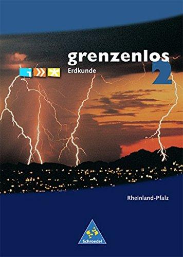 grenzenlos Erdkunde - Ausgabe 1999 Rheinland-Pfalz: Schülerband 2 (Kl. 7/8)