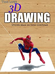 Clip: Time Lapse 3D Drawing: Spider-Man in New Costume